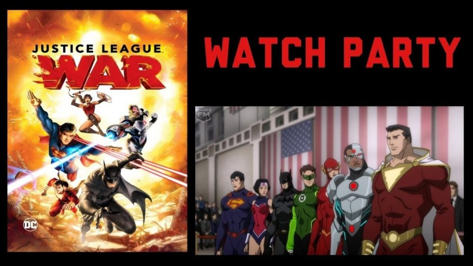 Justice League War Watch Party