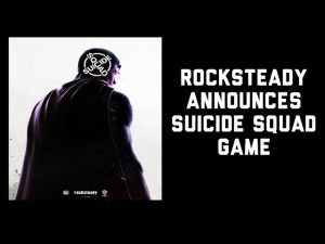 Rocksteady Announces Suicide Squad Game