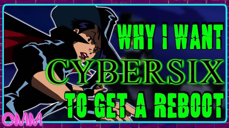 Why I Want Cybersix To Get A Reboot - ObscureMediaMini