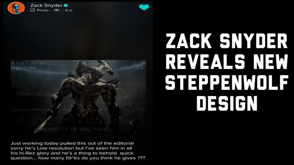 Zack Snyder Reveals New Steppenwolf Design