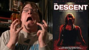 Opening Night – THE DESCENT…The Scariest Horror Film Of The Last 20 Years!