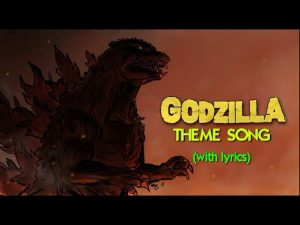 GODZILLA THEME SONG with Lyrics – Parody Music Video