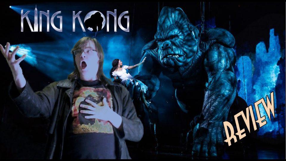 71. The King Kong Musical (2013-2018) KING KONG REVIEWS - Life Imitates Art!