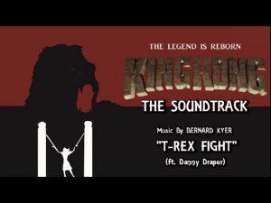26. T-Rex Fight (Ft. Danny Draper) KING KONG (2016) Fan Film Soundtrack by Bernard Kyer