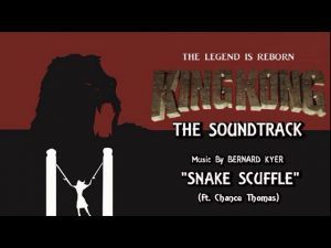 28. Snake Scuffle (Ft. Chance Thomas) KING KONG (2016) Fan Film Soundtrack by Bernard Kyer