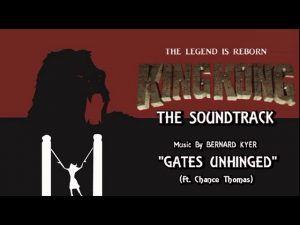 31. Gates Unhinged (Ft. King Kong Unleashed by Chance Thomas) KING KONG (2016) Fan Film Soundtrack