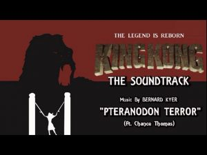 30. Pteranodon Terror (Ft. Chance Thomas) KING KONG (2016) Fan Film Soundtrack by Bernard Kyer